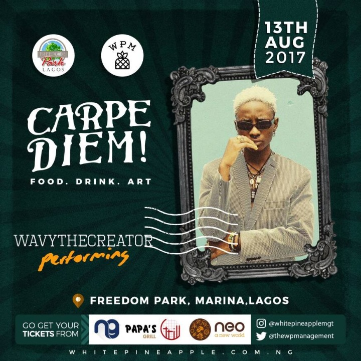 Wave the Creator -- Carpe Diem! Freedom Park Food . Drink . Art